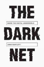 the-dark-net-inside-the-digital-underworld